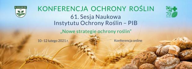 61. Sesja Naukowa Instytutu Ochrony Roślin- PIB – jaki program?