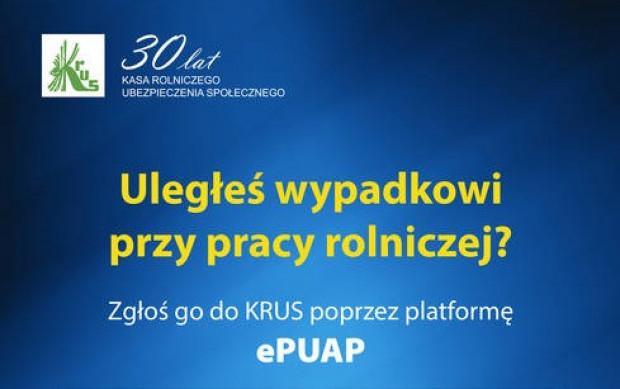 KRUS: Zgłoś wypadek przy pracy przez platformę ePUAP