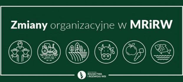 Nowa struktura organizacyjna w MRiRW
