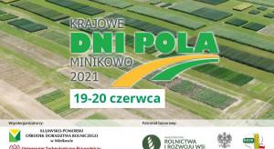 Krajowe Dni Pola Minikowo 2021 - jakie rozwiązania zaprezentuje IO-PIB?