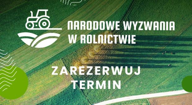 Narodowe Wyzwania w Rolnictwie - konferencja 3 listopada 2021
